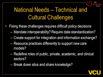 National Needs-Technical and Cultural Challenges