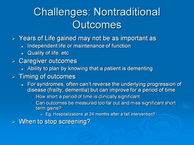 Challenges: Nontraditional Outcomes