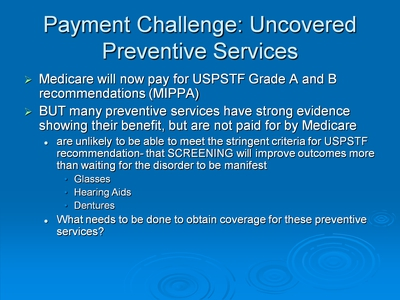 Payment Challenge: Uncovered Preventive Services