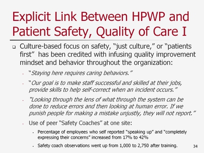 Slide 34. Explicit Link Between HPWP and Patient Safety, Quality of Care I