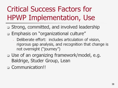Slide 38. Critical Success Factors for HPWP Implementation, Use