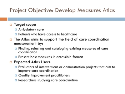 Project Objective: Develop Measures Atlas