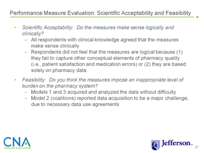 Performance Measure Evaluation: Scientific Acceptability and Feasibility