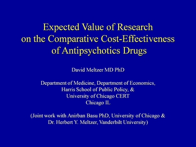 Slide 13. Expected Value of Research on the Comparative Cost-Effectiveness of Antipsychotics Drugs