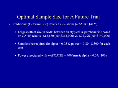 Slide 23. Optimal Sample Size for A Future Trial
