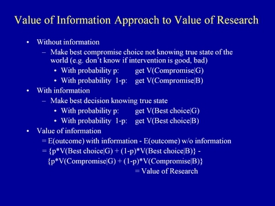 Slide 4. Value of Information Approach to Value of Research