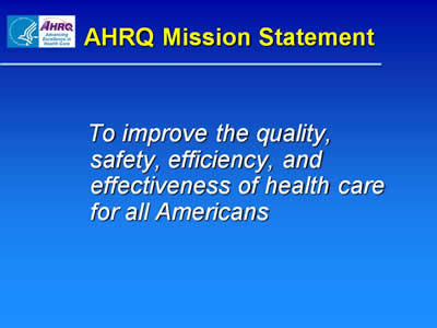 AHRQ Mission Statement