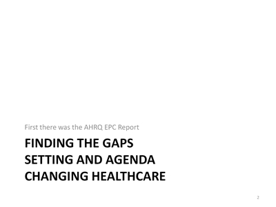 Finding the Gaps: Setting and Agenda