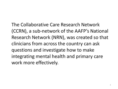 Collaborative Care Research Network (CCRN)