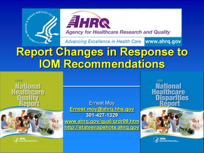 Slide 1. Report Changes in Response to IOM Recommendations