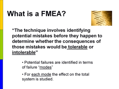 What is a FMEA?