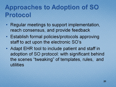 Slide 20. Approaches to Adoption of SO Protocol