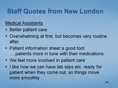 Slide 35. Staff Quotes from New London