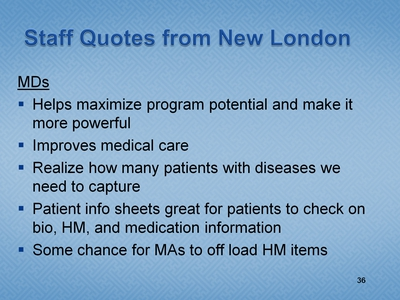 Slide 36. Staff Quotes from New London