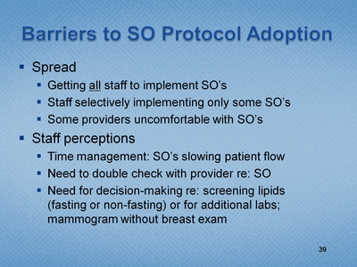 Slide 39. Barriers to SO Protocol Adoption