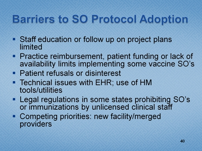 Slide 40. Barriers to SO Protocol Adoption
