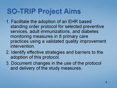Slide 6. SO-TRIP Project Aims