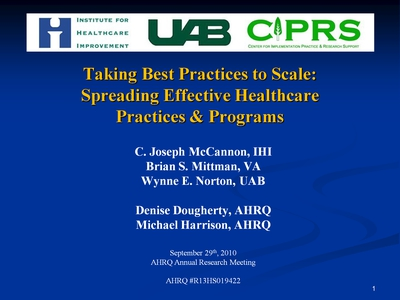 Slide 1. Taking Best Practices to Scale: Spreading Effective Healthcare Practices and Programs