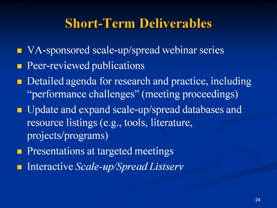 Slide 24. Short-Term Deliverables