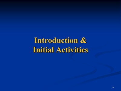 Slide 4. Introduction and Initial Activities