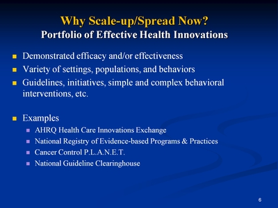 Slide 6. Why Scale-up/Spread Now? Portfolio of Effective Health Innovations