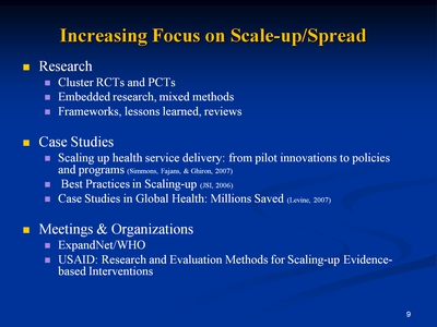 Slide 9. Increasing Focus on Scale-up/Spread