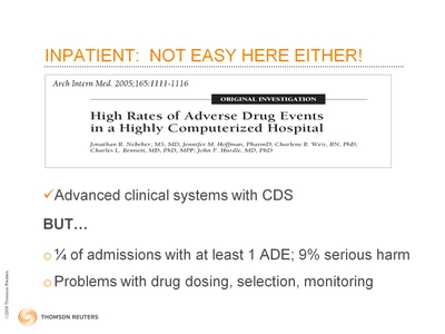 Slide 11. Inpatient: Not Easy Here Either!