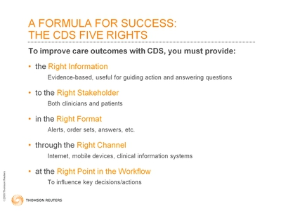 Slide 17. A Formula for Success: The CDS Five Rights