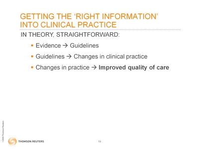 Slide 19. Getting the 'Right Information' Into Clinical Practice