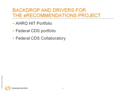 Slide 2. Backdrop and Drivers for the eRecommendations Project