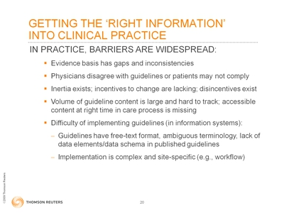 Slide 20. Getting the 'Right Information' Into Clinical Practice