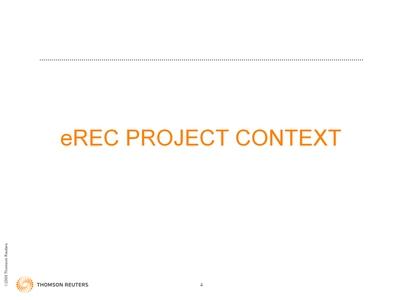Slide 4. eREC Project Context