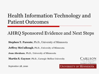 Health Information Technology and Patient Outcomes: AHRQ Sponsored Evidence and Next Steps