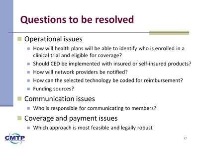 Slide 17. Questions to be resolved