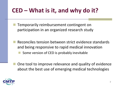 Slide 2. CED-What is it, and why do it?