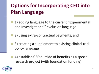 Slide 4. Options for Incorporating CED into Plan Language