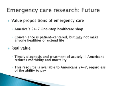 Emergency care research: Future