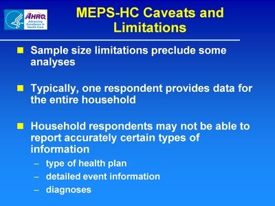 MEPS-HC Caveats and Limitations