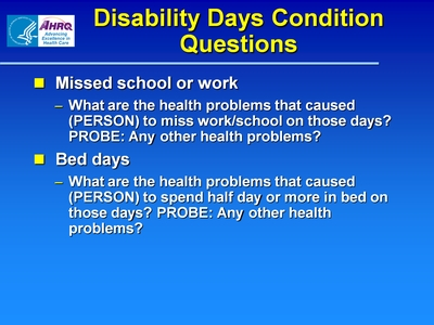 Disability Days Condition Questions