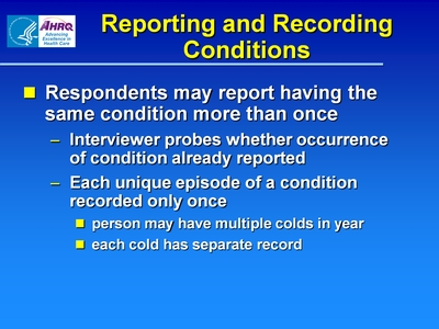 Reporting and Recording Conditions