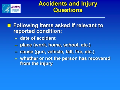 Accidents and Injury Questions
