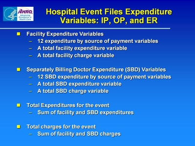 Hospital Event Files Expenditure Variables: IP, OP, and ER