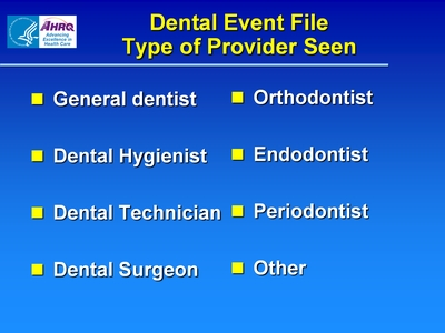 Dental Event File Type of Provider Seen