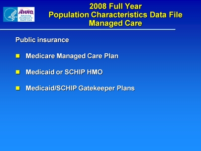 2008 Full Year Population Characteristics Data File Managed Care