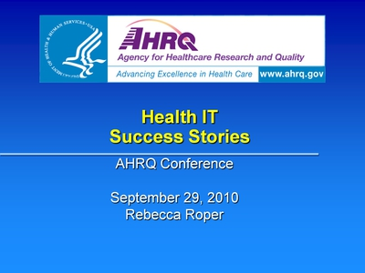 Slide 1. Health IT Success Stories
