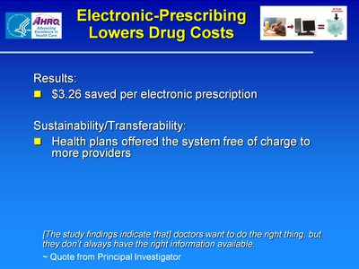 Slide 27. Electronic-Prescribing Lowers Drug Costs
