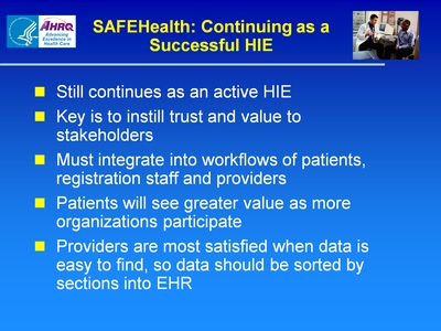 Slide 42. SAFEHealth: Continuing as a Successful HIE