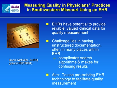 Slide 46. Measuring Quality in Physicians' Practices in Southwestern Missouri Using an HER