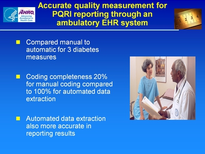 Slide 48. Accurate quality measurement for PQRI reporting through an ambulatory EHR system