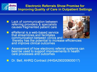 Slide 55. Electronic Referrals Show Promise for Improving Quality of Care in Outpatient Settings